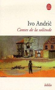 Andric Contes de la solitudes V