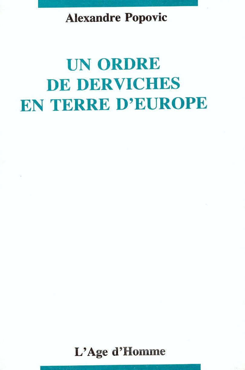 Popovic A Ordre de derviches en terre d'Europe1