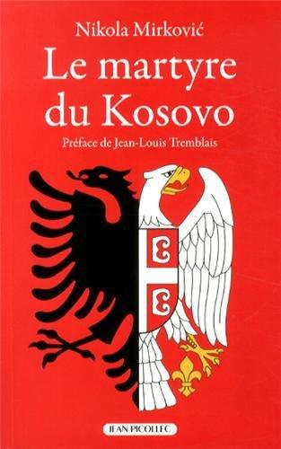 MIRKOVIC LE MARTYRE DU KOSOVO