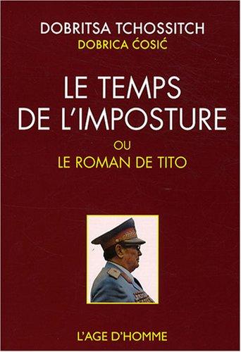 Le-temps-de-limposture-ou-le-roman-de-Tito