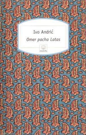 Omer-Pacha-Latas