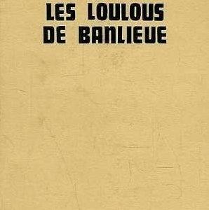 les-loulou-de-banlieu